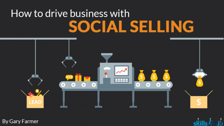 How To Drive Business with Social Selling