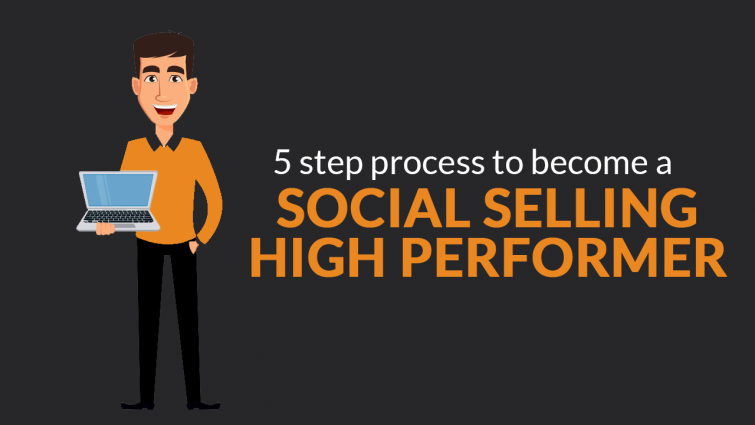 5 Step Process to Become a Social Selling High Performer