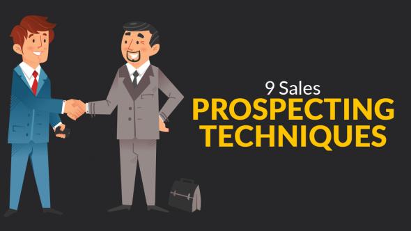 9 Sales Prospecting Techniques
