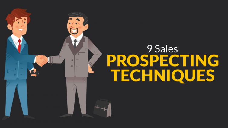 9 Sales Prospecting Techniques