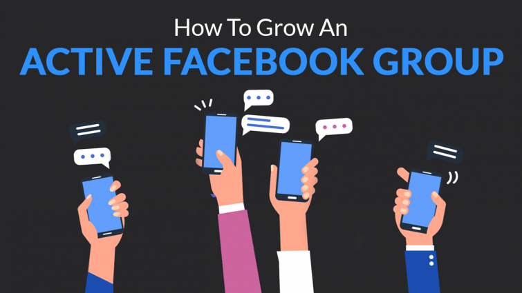How to Grow an Active Facebook Group