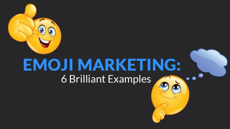 Emoji Marketing: 6 Brilliant Examples