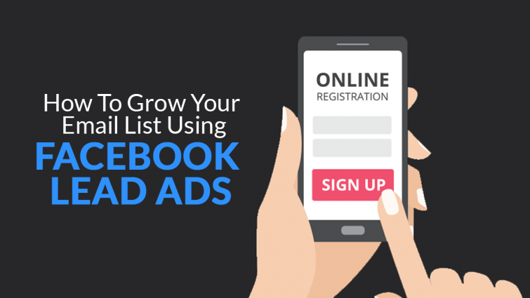 How To Grow Your Email List using Facebook Lead Ad Forms