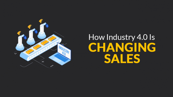 How Industry 4.0 is Changing Sales
