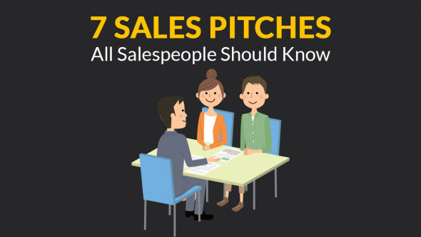 7 Sales Pitches All Salespeople Should Know