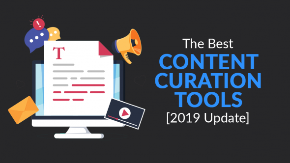 11 Best Content Curation Tools [2019 Update]