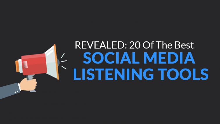 Revealed: 20 of the Best Social Media Listening Tools