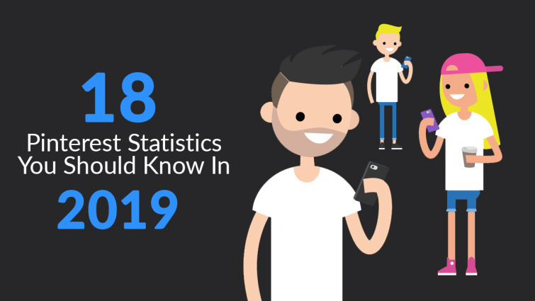 18 Pinterest Statistics You Should Know in 2019