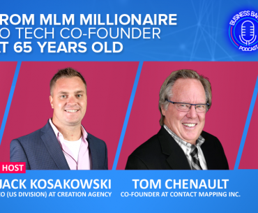 FROM MLM MILLIONAIRE TO TECH CO-FOUNDER AT 65 YEARS OLD