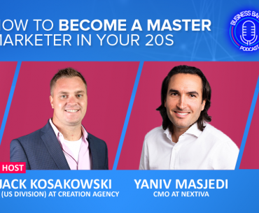 In the sixth episode of Business Banter by SkillsLab's Jack Kosakowski, we speak with Yaniv Masjedi where he shares his experience and advice on how to become a master marketer in your 20.